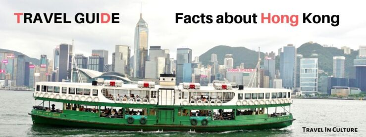 Facts About Hong Kong Travel Guide