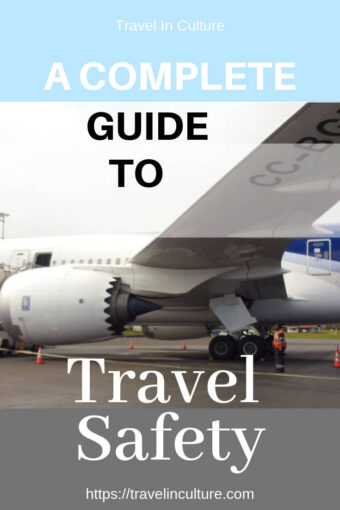 Travel safety tips for the safe and secure traveller and trip