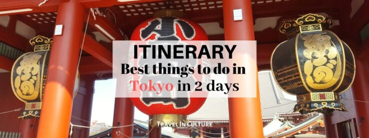 Best things to do in Tokyo in 2 days itinerary