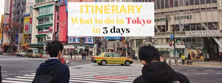 What to do in Tokyo in 3 days itinerary